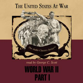 World War II, Part 1: The United States at War