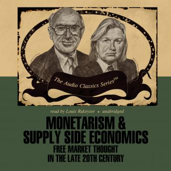 Monetarism and Supply Side Economics, Alan Reynolds, Professor Arlo Klamer