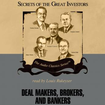 Deal Makers, Brokers, and Bankers, Henry R. Hecht, Austin Lynas