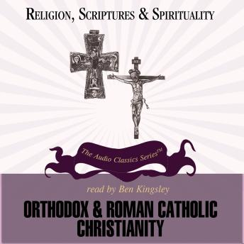 Orthodox and Roman Catholic Christianity, Dr. Jean Porter
