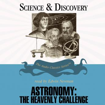 Astronomy: The Heavenly Challenge