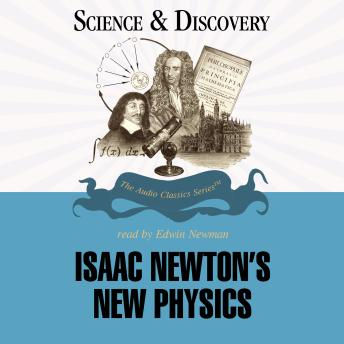 Download Isaac Newton's New Physics by Dr. Gordon Britian