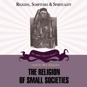 The Religion of Small Societies