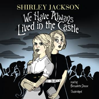 We Have Always Lived in the Castle, Shirley Jackson