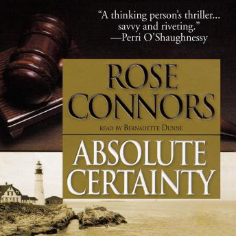 Absolute Certainty, Rose Connors