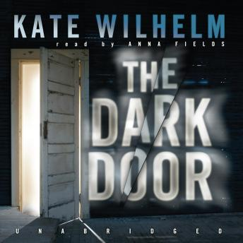 Dark Door, Kate Wilhelm