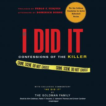 If I Did It: Confessions of the Killer, The Goldman Family, Pablo F. Fenjves