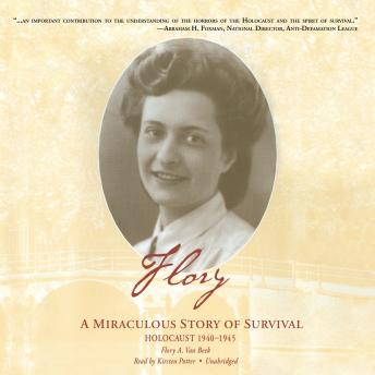 Flory: A Miraculous Story of Survival, Flory Van Beek