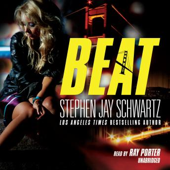 Beat: The Hayden Glass Novels, Book 2, Stephen Jay Schwartz
