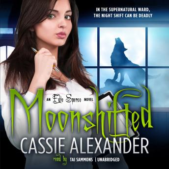 Moonshifted, Cassie Alexander