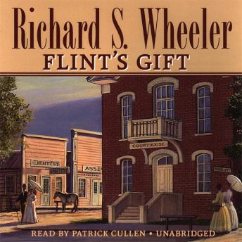 Flint's Gift, Richard S. Wheeler