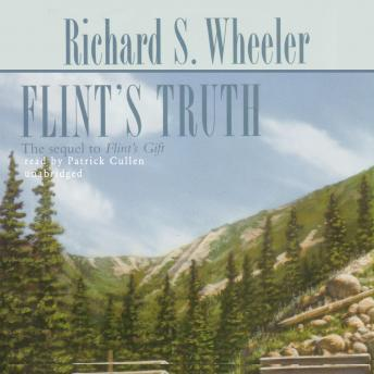 Flint's Truth: The Sam Flint Series, Book 2, Richard S. Wheeler
