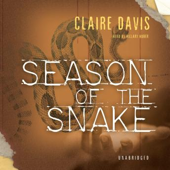 Season of the Snake, Claire Davis