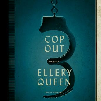 Cop Out: A Novel, Ellery  Jr. Queen