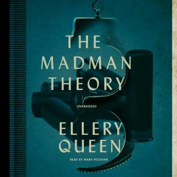 Madman Theory, Ellery Queen