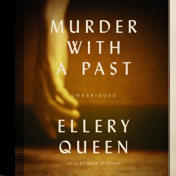 Murder with a Past, Ellery Queen