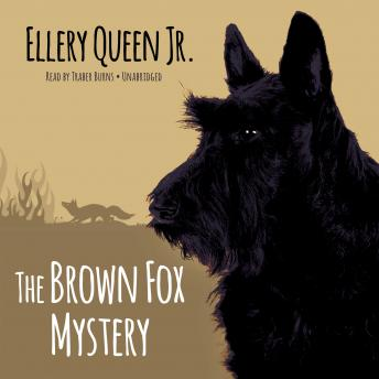 Brown Fox Mystery, Ellery Queen Jr.