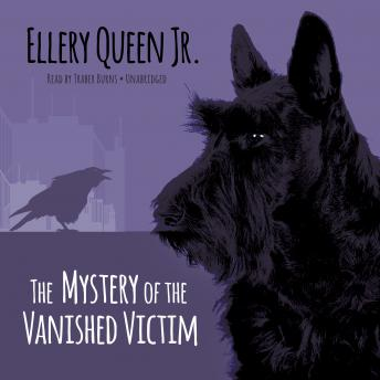Mystery of the Vanished Victim, Ellery Queen Jr