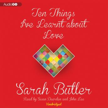 Ten Things I've Learnt about Love, Sarah Butler