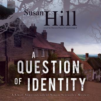 A Question of Identity: A Chief Superintendent Simon Serrailler Mystery