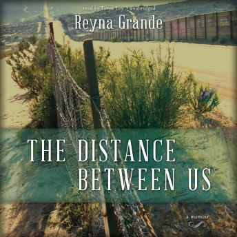 Download Distance Between Us: A Memoir by Reyna Grande