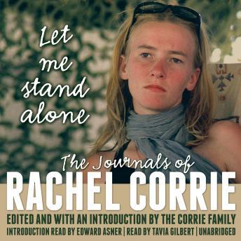 Let Me Stand Alone: The Journals of Rachel Corrie, Rachel Corrie