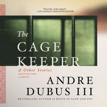 The Cage Keeper, and Other Stories