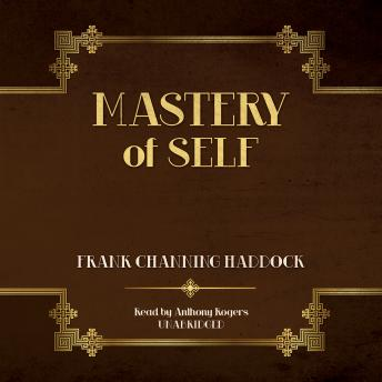 Download Mastery of Self by Frank Channing Haddock