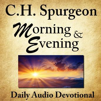 Morning & Evening, C.H. Spurgeon