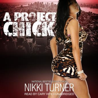 Project Chick, Nikki Turner