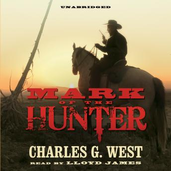 Mark of the Hunter, Charles G. West