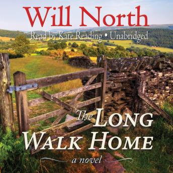 Long Walk Home: A Novel, Will North