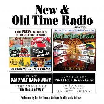 New & Old Time Radio, Robert J. Cirasa, William Melillo, Joe Bevilacqua