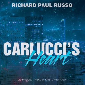 Carlucci's Heart, Richard Paul Russo