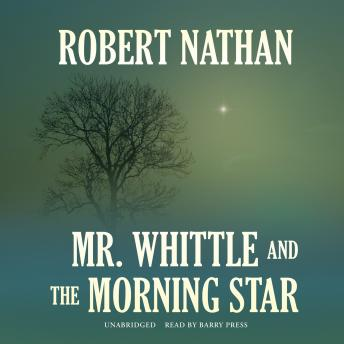 Mr. Whittle and the Morning Star, Robert Nathan