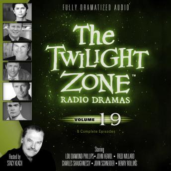 The Twilight Zone Radio Dramas, Volume 19