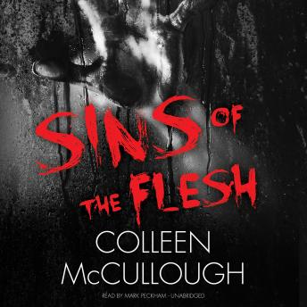 Sins of the Flesh, Colleen McCullough