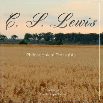 Philosophical Thoughts, C.S. Lewis