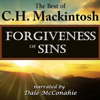 Forgiveness of Sins: What Is It?