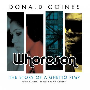 Whoreson: The Story of a Ghetto Pimp, Donald  Jr. Goines