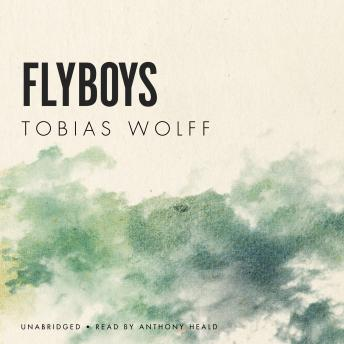 Flyboys, Tobias Wolff