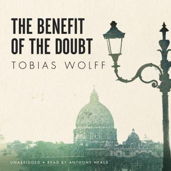 Benefit of the Doubt, Tobias Wolff