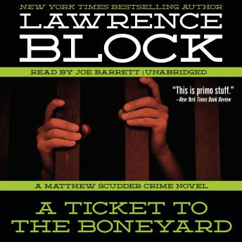 A Ticket to the Boneyard: A Matthew Scudder Crime Novel