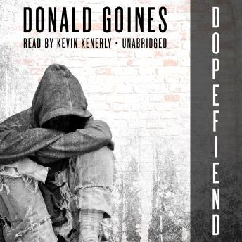 Download Dopefiend by Donald  Jr. Goines