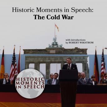 Historic Moments in Speech: The Cold War, The Speech Resource Company