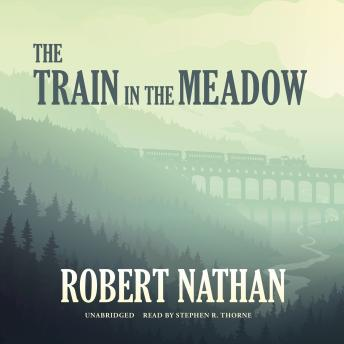 Train in the Meadow, Robert Nathan