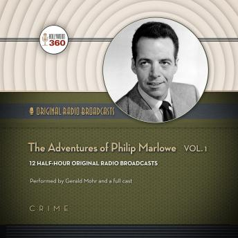 Adventures of Philip Marlowe, Volume 1, A Hollywood 360 Collection