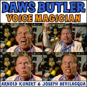 Daws Butler: Voice Magician: The Audiobook