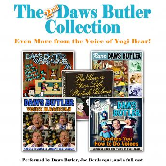 The 2nd Daws Butler Collection: Even More from the Voice of Yogi Bear!