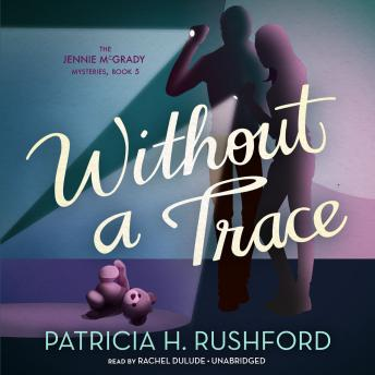 Without a Trace, Patricia H. Rushford